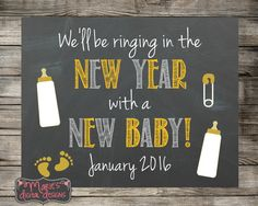 We'll Be Ringing In The New Year With A Naw Baby - Printable Chalkboard Baby Pregnancy Announcement / Photo Prop / Social Media
