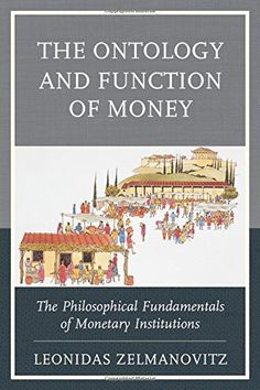 The Ontology and Function of Money: The Philosophical Fun...