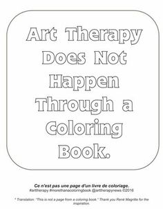 © 2016 Cathy Malchiodi, PhD on Psychology Today-- let's go high with art therapy, when coloring books make it go low [to respectfully paraphrase Michelle Obama].