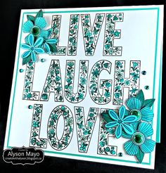 Create with Alyson: May Stamp of the Month Blog Hop - Live, Laugh, Love