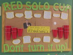 "Resident Assistant – Red Solo Cup – Alcohol Awareness Board ""Red Solo Cup, Don't fill it up"""