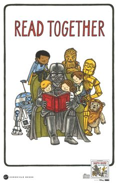"""A beautiful """"Read Together"""" poster by Jeffrey Brown accompanying a bestselling book """"Darth Vader and Friends"""" / Chronicle Books Reading Posters, Library Posters, Reading Art, Funny Baby Bibs, Funny Babies, Star Wars Film, I Love Books, My Books, Story Books"""
