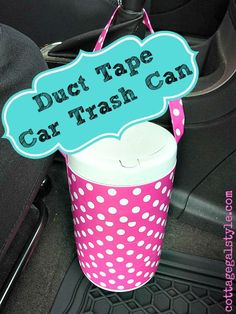 Easy duct tape trash can! use your old left over cleaning wipes container to make a convenient car trash can and cover with pretty duck tape in minutes.