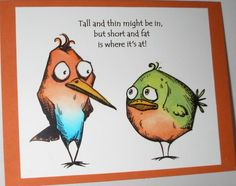 Crazy Birds Tall & Short by Nan Cee's - Cards and Paper Crafts at Splitcoaststampers