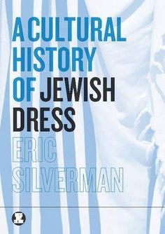 Steenbock Library | Jewish clothing | Jewish culture