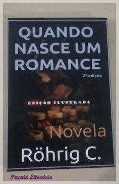 Pacote Literário: [Resenha] Quando Nasce um Romance