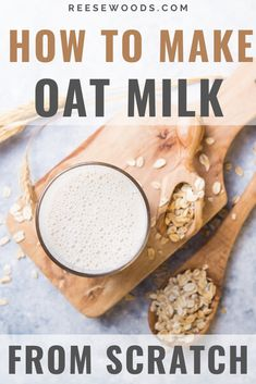 How to make oat milk from scratch. Does oat milk have any benefits? Yep! Is homemade oat milk easy to make? Yep again! This dairy-free milk alternative is delicious, vegan and so easy that you'll wonder why you haven't made it for yourself sooner. #oatmilkrecipe #veganrecipe #oatmilk #reesewoodsfitness reesewoods.com