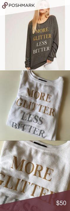 "Wildfox ""More Glitter Less Bitter"" Sweater •Wildfox Graphic Sweater •Women's Size XS •NWOT •47% Polyester/ 47% Rayon/ 6% Spandex •Super Soft and Cozy! Wildfox Sweaters Crew & Scoop Necks"