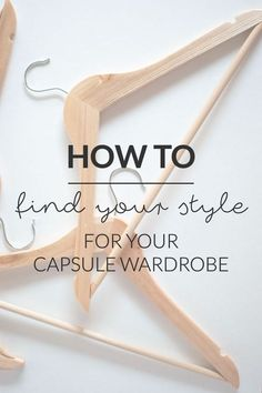 """How To Find Your Style For Your Capsule Wardrobe 