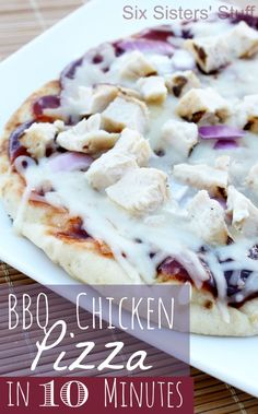 BBQ Chicken Pizza in 10 Minutes from sixsistersstuff.com #pizza #BBQ #chicken