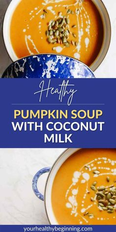 We're talking about healthy pumpkin soup with coconut milk- the ultimate warm-you-up meal on a cool fall day. This recipe is made with a touch of curry & ginger, a splash of coconut milk, and your favourite harvest veggies to make this a delicious vegan meal you'll be making over & over again! Want to learn more? Head over to Your Beginning to read the full post Vegan Pumpkin Soup, Healthy Pumpkin, Vegan Soup, Best Soup Recipes, Delicious Vegan Recipes, Healthy Dinner Recipes, Healthy Soups, Healthy Food, Healthy Eating