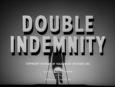 Double Indemnity, a 1944 film noir directed by Billy Wilder, co-written by Wilder and Raymond Chandler. Classic Film Noir, Classic Films, Preston Sturges, Art Of The Title, Lon Chaney Jr, Double Indemnity, Billy Wilder, Film Noir, Cinema