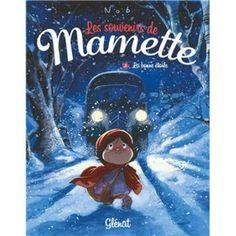 Les souvenirs de Mamette - Tome 3 - Au fil de l'eau - Nob - broché - Livre ou ebook - Soldes 2015 Fnac.com