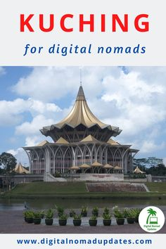 How good is in for digital nomads? Is it really the new Chiang Mai? Read this rating of Kuching in ten categories. Kuching, Digital Nomad, Chiang Mai, City, Building, Travel, Viajes, Buildings, Cities