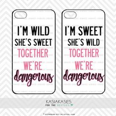 Sweet and Wild bff Case / Dangerous Together Best Friends Cute Trendy iPhone 4s, 5s, 5c, 6, 6 Plus, Samsung s3, s4, s5 Set of 2 Cases