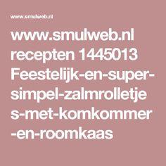 www.smulweb.nl recepten 1445013 Feestelijk-en-super-simpel-zalmrolletjes-met-komkommer-en-roomkaas