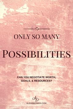 Only So Many Possibilities - Can you negotiate worth, goals, and resources? It's a question I consider regularly. Worth is tied to who you are, not what you do, and if you don't accomplish your goals - does it make you less worthy? What if you just don't have the time or energy? I dive into these questions and more in this goal post. Click to read now or pin for later!