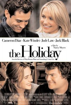 My favorite chick flick. I can honestly quote this movie word for word! That cottage is my dream house, and Jude Law is my dream man:)