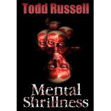 Mental Shrillness (Kindle Edition)By Todd Russell