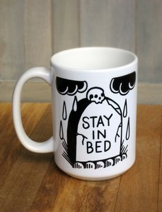 Gravestone Stay in Bed coffee mug 15 ounce by daisyandaster