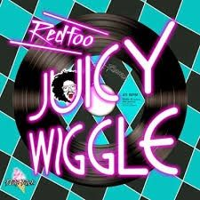 "Redfoo ""Juicy Wiggle"" album cover"