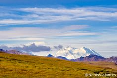 Mount McKinley - Denali National Park - Alaska - USA. Alasca - Visitando o Denali National Park and Preserve | Nerds Viajantes