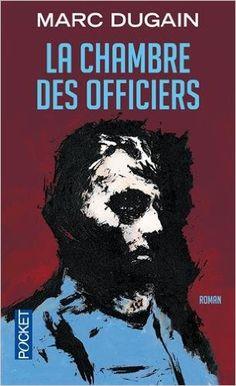 Amazon.fr - La chambre des officiers - Marc DUGAIN - Livres