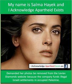 Salma Hayek - i acknowledge apartheid exists