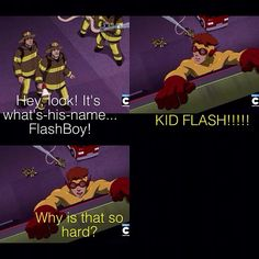 "Season 1 Episode 1 Independence Day: Wally West/Kid Fladh: ""Why is that so hard?"""