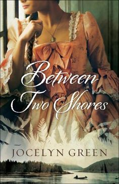 "Between Two Shores. ""Jocelyn Green captures the tensions of war in Between Two Shores, on the field with musket and tomahawk and in the tender battlefield of the heart. With gorgeous prose that sings across the pages, vibrant characters, and a plot as unpredictable as a river voyage, Green has penned another winner for historical fiction lovers."" ~Lori Benton, author of Many Sparrows and Burning Sky"