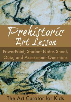 The Art Curator for Kids - Prehistoric Art Lesson - PowerPoint, Assessment, Quiz, Worksheet