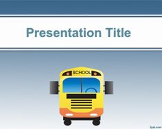 School Bus PowerPoint Template is a free school background for PowerPoint templates