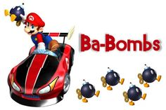 Mario Kart -- Ba-Bomb label.    I printed this in a 4X6 and put it in a frame to label the canister full of Ba-Bomb candies on the Power Up Buffet!    Ba-Bomb candy was ordered off of Amazon.com
