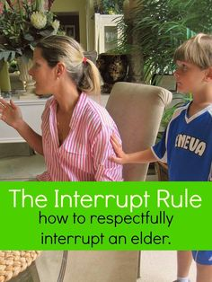 Interrupt Rule The Interrupt Rule - How your child can show respect and honor to their elders through a simple rule.The Interrupt Rule - How your child can show respect and honor to their elders through a simple rule. Parenting Advice, Kids And Parenting, Foster Parenting, Parenting Styles, Parenting Quotes, Parenting Websites, Parenting Issues, Practical Parenting, Peaceful Parenting