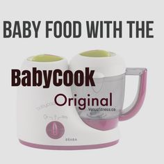 Baby Food with the BEABA Cook Original