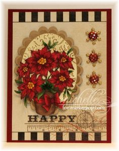 Copic card using the Stampavie - Poinsettias stamp.  Made by Michelle