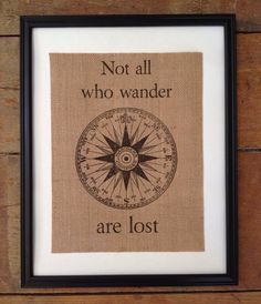 Not All Who Wander Are Lost - Burlap Art - J.R.R. Tolkien quote - Literary art print - LOTR art - Artwork Only