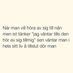 Se foton och videoklipp från SITUATIONER (@situationer) på Instagram Swedish Quotes, Cheesy Quotes, Wise Men Say, Perfect Word, Different Quotes, Some Quotes, Funny Stories, Word Porn, Texts