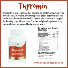 Thyromin is a special blend of porcine glandular extracts, herbs, amino acids, minerals, and therapeutic-grade essential oils in a perfectly balanced formula that maximizes nutritional support for healthy thyroid function. The thyroid gland regulates body metabolism, energy, and body temperature. #thyromin #thyroid