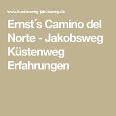 Ernst´s Camino del Norte - Jakobsweg Küstenweg Erfahrungen