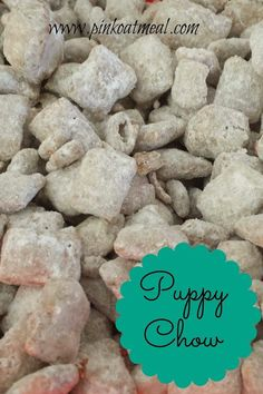 puppy chow for a paw patrol party Puppy Birthday Parties, Puppy Party, Birthday Fun, Birthday Ideas, Dog Parties, Doggy Birthday, Kylie Birthday, Best Puppy Chow Recipe, Puppy Chow Recipes