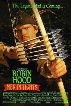 Robin Hood Men in Tights. Best Robin Hood out there.
