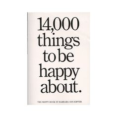 14,000 Things to Be Happy About (0019628013705) ($1-20) - Svpply ❤ liked on Polyvore featuring other, books and delete