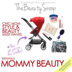 MOMMY STYLE MUST HAVES   A STOKKE® SCOOT™ STROLLER GIVEAWAY!  #StokkeScoot and #TheBeautySnoop