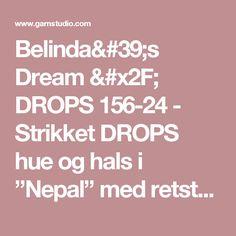 """Belinda's Dream / DROPS 156-24 - Strikket DROPS hue og hals i """"Nepal"""" med retstrik og spiralmønster. - Gratis opskrifter fra DROPS Design"""