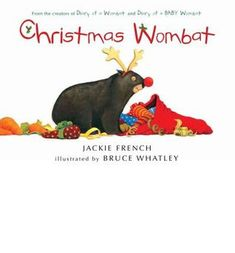 Christmas Wombat by Jackie French and illustrated by Bruce Whatley, paperback picture book, published by HarperCollinsPublishers in 2011. The wombat from Diary of a Wombat is back, and this time it…