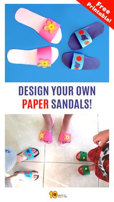 Design your own paper sandals- Fun & easy paper craft Paper Crafts For Kids, Preschool Crafts, Fun Crafts, Summer Crafts For Kids, Summer Activities For Kids, Summer Art, Shoe Crafts, Clothes Crafts, Collages
