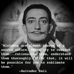 Salvador Dali Quote about Mistakes