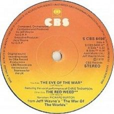 """7"""" 45RPM The Eve Of The War/The Red Weed by Jeff Wayne from CBS (S CBS 6496)"""