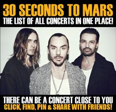 30 Seconds To Mars in your city! Concerts dates & tickets. #music, #show, #concerts, #events, #tickets, #30 Seconds To Mars, #rock, #tix, #songs, #festival, #artists, #musicians, #popular,  30 Seconds To Mars